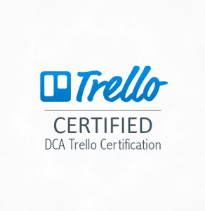 DCA Trello Certification